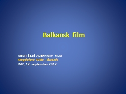 Balkansk film PowerPoint PPT Presentation