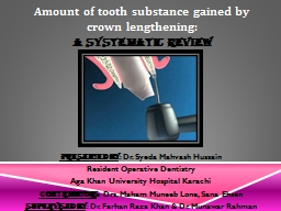 Amount of tooth substance gained by crown lengthening: