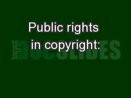 Public rights in copyright: