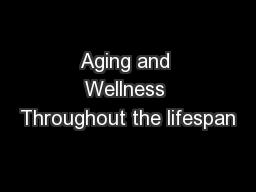 Aging and Wellness Throughout the lifespan