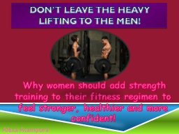 Why women should add strength training to their fitness r