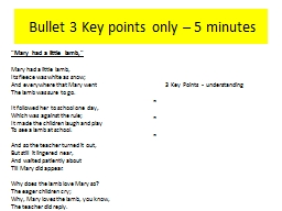 Bullet 3 Key points only � 5 minutes