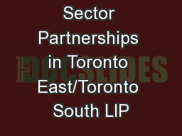 Sector Partnerships in Toronto East/Toronto South LIP