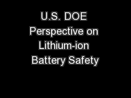 U.S. DOE Perspective on Lithium-ion Battery Safety