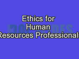Ethics for Human Resources Professionals