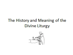 The History and Meaning of the Divine Liturgy