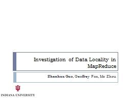 Investigation of Data Locality in MapReduce PowerPoint PPT Presentation