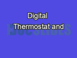 Digital Thermostat and