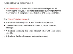 Clinical Data Warehouse PowerPoint PPT Presentation