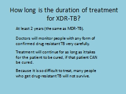 How long is the duration of treatment for