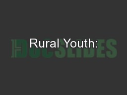 Rural Youth: PowerPoint PPT Presentation