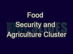 Food Security and Agriculture Cluster