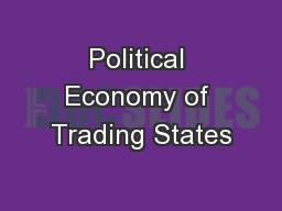 Political Economy of Trading States