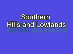 Southern Hills and Lowlands