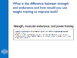 What is the difference between strength and endurance and h PowerPoint PPT Presentation