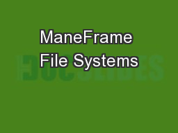 ManeFrame File Systems