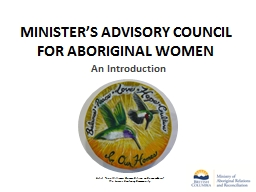 MINISTER'S ADVISORY COUNCIL FOR ABORIGINAL WOMEN