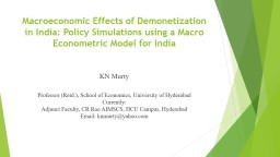 Macroeconomic Effects of Demonetization in India: Policy Si