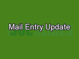 Mail Entry Update