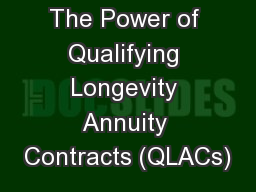 The Power of Qualifying Longevity Annuity Contracts (QLACs)