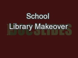 School Library Makeover