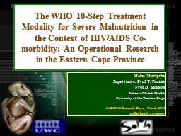 The WHO 10-Step Treatment Modality for Severe Malnutrition