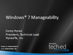 Windows® 7 Manageability