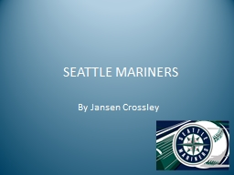 SEATTLE MARINERS PowerPoint PPT Presentation