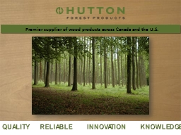 Premier supplier of wood products across Canada and the U.S