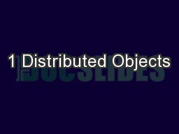 1 Distributed Objects PowerPoint PPT Presentation