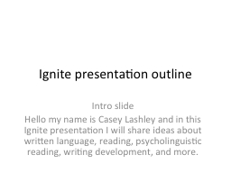 Ignite presentation outline PowerPoint PPT Presentation