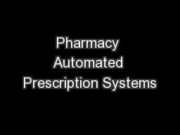 Pharmacy Automated Prescription Systems