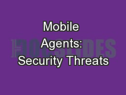Mobile Agents: Security Threats