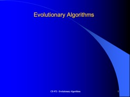 CS 478 - Evolutionary Algorithms