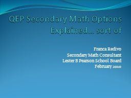 QEP Secondary Math Options Explained… sort of PowerPoint PPT Presentation