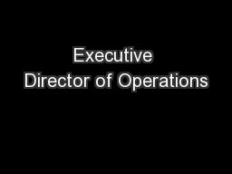 Executive Director of Operations