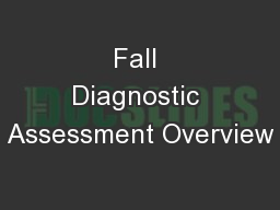 Fall Diagnostic Assessment Overview