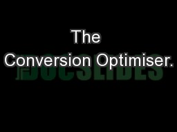 The Conversion Optimiser.