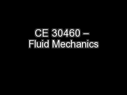 CE 30460 – Fluid Mechanics PowerPoint PPT Presentation