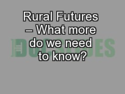 Rural Futures – What more do we need to know?