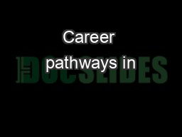 Career pathways in