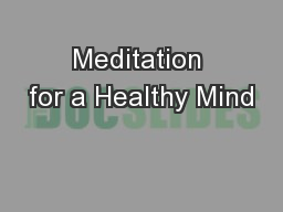 Meditation for a Healthy Mind PowerPoint Presentation, PPT - DocSlides