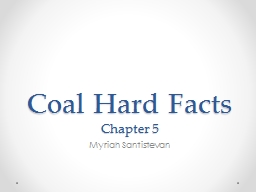 Coal Hard Facts PowerPoint PPT Presentation