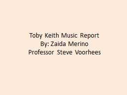 Toby Keith Music Report
