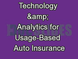 Technology & Analytics for Usage-Based Auto Insurance