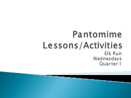Pantomime Lessons/Activities