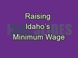 Raising Idaho's Minimum Wage