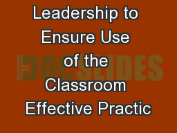 Leadership to Ensure Use of the Classroom Effective Practic
