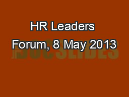 HR Leaders Forum, 8 May 2013