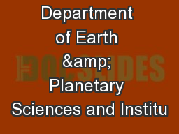 1  Department of Earth & Planetary Sciences and Institu